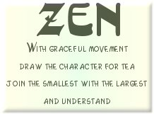 Zen, Movement, Tea, Physics and Consciousness